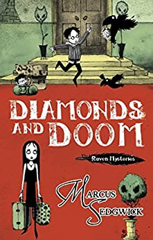 Diamonds and Doom: Book 6 (Raven Mysteries) by [Sedgwick, Marcus]