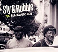 Blackwood Dub by SLY & ROBBIE (2012-02-28)