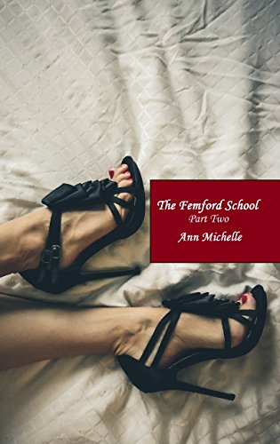 The Femford School (Part Two) (Femford School For Girls Book 2) (English Edition)