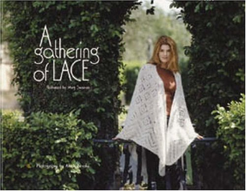 A Gathering Of Laceの詳細を見る
