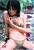 二宮優 Make My Day [DVD]