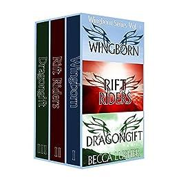 Wingborn Series Volume 1: Wingborn, Rift Riders and Dragongift (Wingborn Series Box Sets) by [Lusher, Becca]