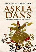 Askla Dans; Tuerkler, Tasavvuf ve Musiki