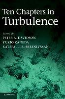 Ten Chapters in Turbulence