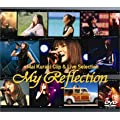 My Reflection [DVD]