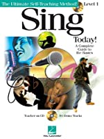 Sing Today!: Level One (Ultimate Self Teaching Method)