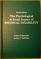 The Psychological and Social Impact of Physical Disability