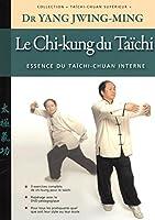 Le chi-kung du taïchi