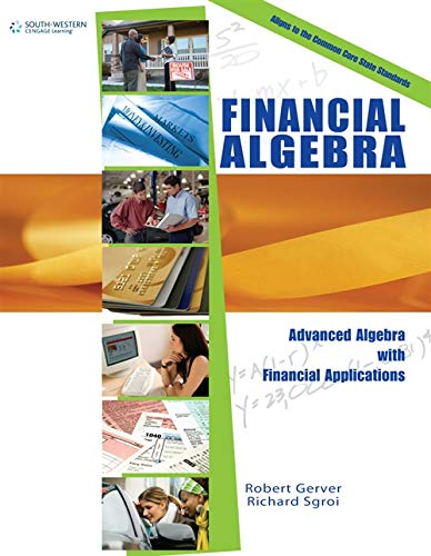 Download Financial Algebra (Applied Mathematics) 0538449675