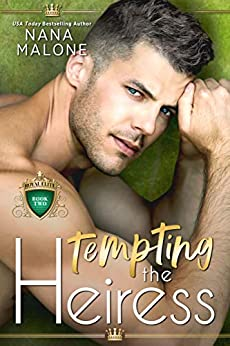 Tempting the Heiress (The Heiress Duet Book 2) by [Malone, Nana]