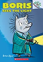 Boris Sees the Light (Boris: Branches)