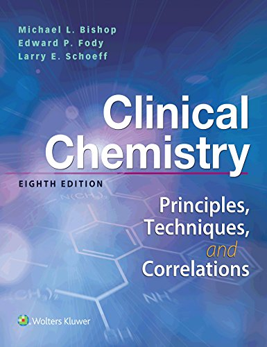 Download Clinical Chemistry: Principles, Techniques, Correlations 1496335589