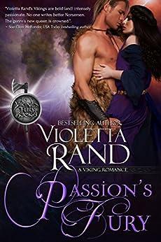 Passion's Fury (Viking's Fury Book 3) by [Rand, Violetta, Publishing, Dragonblade]