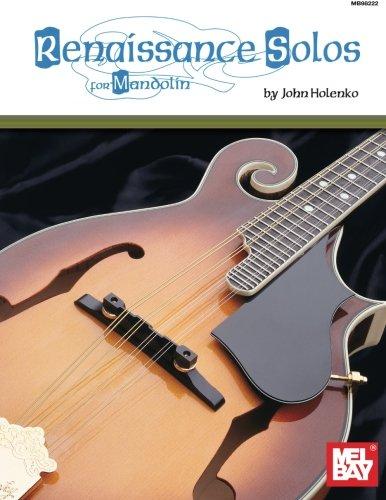 Mel Bay Presents Renaissance Solos for Mandolin