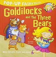 Pop-Up Fairytales: Goldilocks and the Three Bears