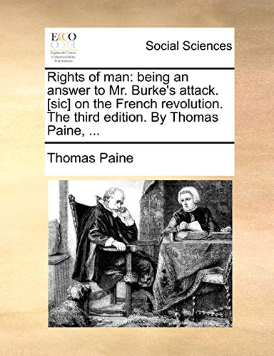 Download Rights of Man: Being an Answer to Mr. Burke's Attack.  on the French Revolution. the Third Edition. by Thomas Paine, ... 1170956505