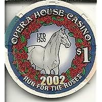 $ 1オペラハウスRun For The Roses 2002 Super Rare Obsoleteラスベガスカジノチップ