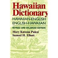 Hawaiian Dictionary: Hawaiian-English, English-Hawaiian