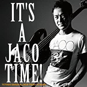 IT'S A JACO TIME!