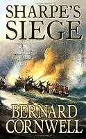 Sharpe's Siege: The Winter Campaign, 1814 (The Sharpe Series)