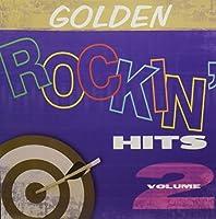 Vol. 2-Golden Rockin' Hits