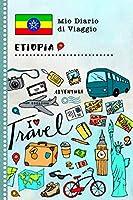 Etiopia Diario di Viaggio: Libro Interattivo Per Bambini per Scrivere, Disegnare, Ricordi, Quaderno da Disegno, Giornalino, Agenda Avventure – Attività per Viaggi e Vacanze Viaggiatore