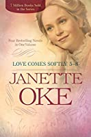 Love Comes Softly 5- 8: Four Bestselling Novels in One Volume