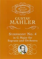 Symphony No. 4 in G Major for Soprano and Orchestra (Dover Miniature Music Scores)