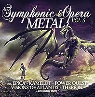 Symphonic & Opera Metal..