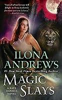 Magic Slays (Kate Daniels)