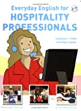 Everyday English for Hospitality Professionals with Audio CD