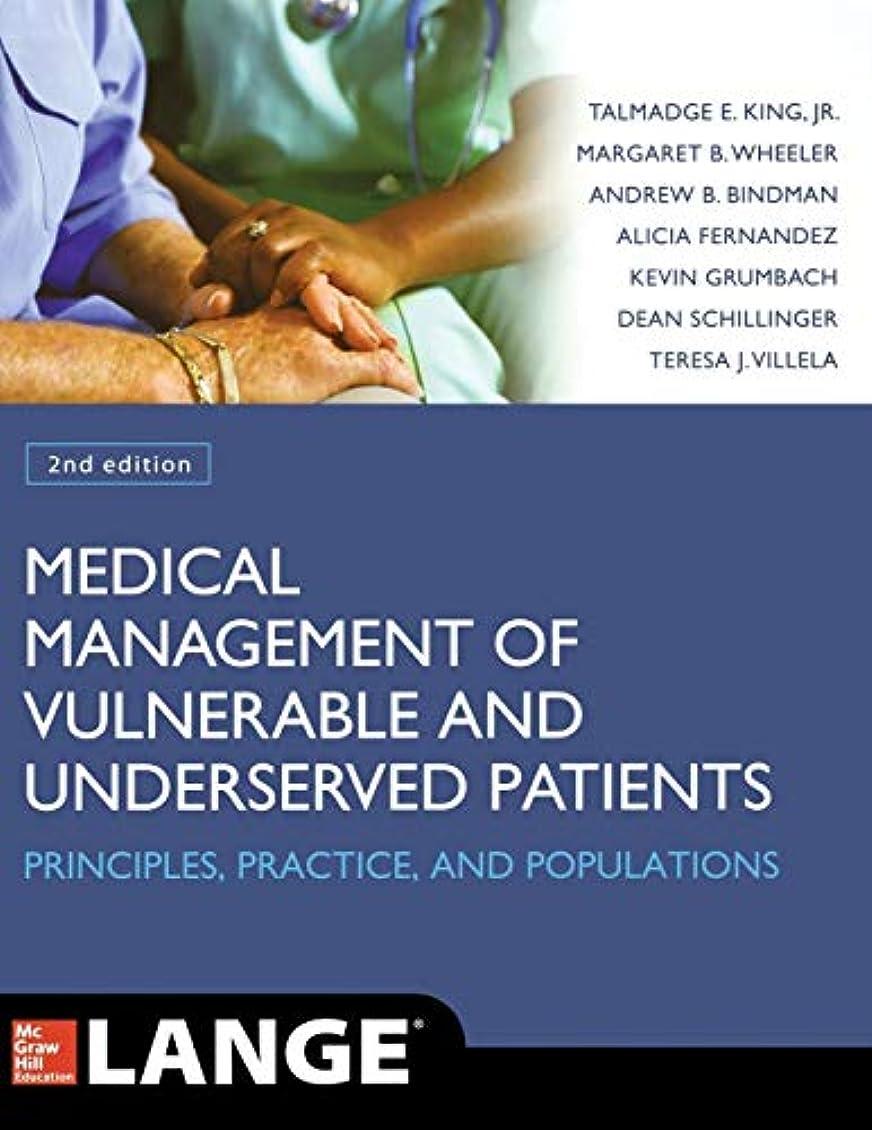 冷酷な水っぽいコミュニティMedical Management of Vulnerable and Underserved Patients: Principles, Practice, Populations, Second Edition