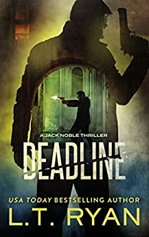 Deadline (Jack Noble #11) by [Ryan, L.T.]