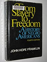 From slavery to freedom;: A history of Negro Americans