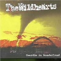 Geordie in Wonderland by The Wildhearts