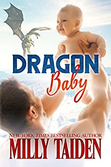 Dragon Baby: Paranormal BBW Shapeshifter Dragon Romance (Night and Day Ink Book 5) by [Taiden, Milly]