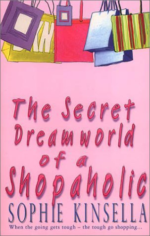 The Secret Dreamworld Of A Shopaholic: (Shopaholic Book 1)の詳細を見る