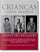 Sebastiao Salgado: Children / Enfants / Kinder (Fo)