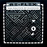 The Politics Of Dancing - Re-Flex (2) 12