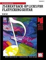 25 Great Back-up Licks for Flatpicking Guitar