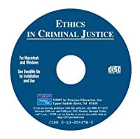 Ethics in Criminal Justice, A Scenario Based CD-ROM