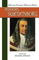 Emanuel Swedenborg: Essential Readings (Western Esoteric Masters)