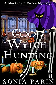 Good Witch Hunting (A Mackenzie Coven Mystery Short) by [Parin, Sonia]