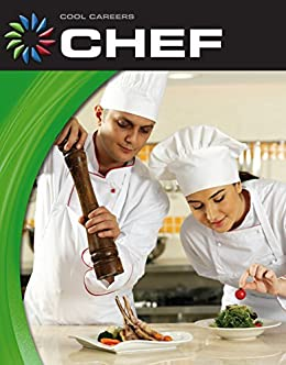 Chef (21st Century Skills Library: Cool Careers) by [Gregory, Josh]