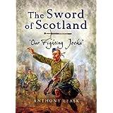 Sword of Scotland: Our Fighting Jocks