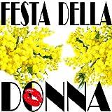 Festa Della Donna, Women's Day