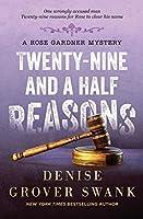 Twenty-Nine and a Half Reasons: Rose Gardner Mystery #2