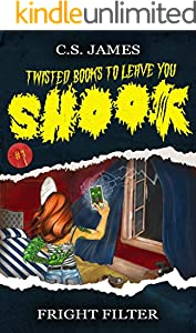 Fright Filter (Twisted Books to Leave You Shook Book 1) (English Edition)
