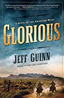 Glorious: A Novel of the American West (Thorndike Press Large Print Historical Fiction)