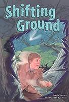 Shifting Ground, Grades 6-8 (Steck-Vaughn Power Up!)